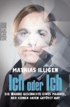 Illigen, Mathias Ich oder Ich
