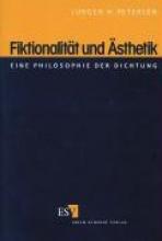 Petersen, Jürgen H. Fiktionalität und Ästhetik