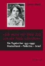 Jenny Aloni - Tagebcher 1935 bis 1993