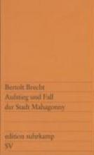Brecht, Bertolt Aufstieg und Fall der Stadt Mahagonny