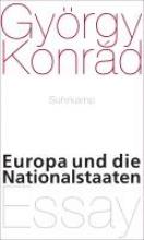 Konrád, György Europa und die Nationalstaaten