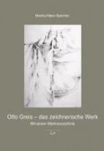 Maier-Speicher, Monika Otto Greis - das zeichnerische Werk