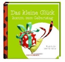 Reider, Katja Das kleine Glck kommt zum Geburtstag