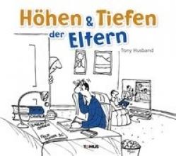 Husband, Tony Höhen & Tiefen der Eltern