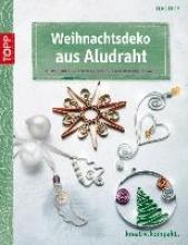 Eder, Elke Weihnachtsdeko aus Aludraht