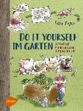 Hagen, Peter Do it yourself im Garten