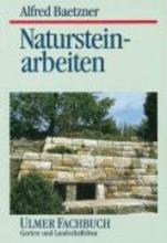 Baetzner, Alfred Natursteinarbeiten im Garten- und Landschaftsbau
