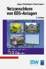 Schlabbach, Jürgen,   Fischer, Frank,   Cichowski, Rolf Rüdiger Netzanschluss von EEG-Anlagen