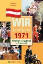 Bielohuby, Michaela Kindheit und Jugend in Österreich: Wir vom Jahrgang 1971