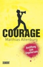 Altenburg, Matthias Courage