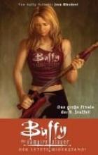 Whedon, Joss Buffy, Staffel 08. Der letzte Widerstand