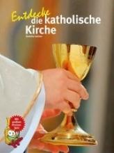 Jantzen, Annette Entdecke die katholische Kirche