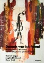 Loges, Gabriele Damals war ich fremd
