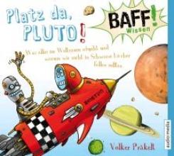 Präkelt, Volker BAFF! Wissen - Platz da, Pluto!
