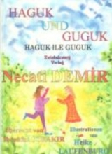 Demir, Necati Haguk und Guguk