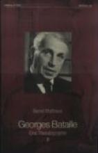 Mattheus, Bernd Georges Bataille. Eine Thanatographie 3. Chronik 1952 - 1962