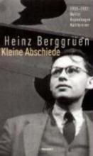 Berggruen, Heinz Kleine Abschiede