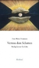Neumann, Peter H. Vertrau dem Schatten