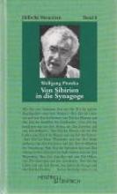 Pintzka, Wolfgang Von Sibirien in die Synagoge