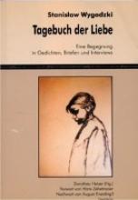 Stanislaw Wygodzki. Tagebuch der Liebe
