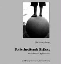 Gamp, Marianne Fortschreitende Reflexe