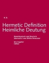 Doolittle, Helga Hermetic Definition. Heimliche Deutung