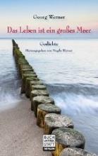 Werner, Georg Das Leben ist ein großes Meer