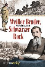 Krausnick, Michail Weißer Bruder, schwarzer Rock