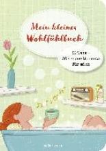 Hermerath, Simone Mein kleines Wohlfhlbuch