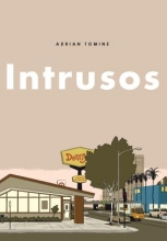 Tomine, Adrian Intrusos