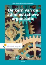 M.  Paur, A.G.J. van Boxel De kern van de administratieve organisatie