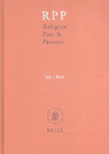 Eberhard Jüngel Hans Dieter Betz  Don Browning  Bernd Janowski, Religion Past and Present Volume 7 (Joh-Mah)