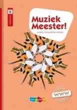 Rinze van der Lei, Frans  Haverkort, Lieuwe  Noordam Muziek Meester!