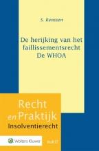 S. Renssen , De herijking van het faillissementsrecht - De WHOA