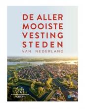Quinten Lange , De allermooiste vestingsteden van Nederland
