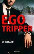 Vi Keeland , Egotripper