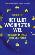 Peter Teffer , Het lijkt Washington wel