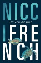 Nicci French , Het veilige huis