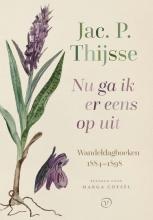 Jac. P. Thijsse , Nu ga ik er eens op uit