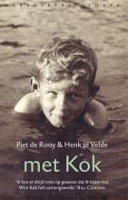 Henk te Velde Piet de Rooy, Met Kok