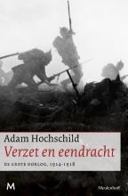 Adam  Hochschild Verzet en eendracht