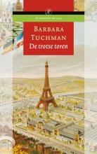 Barbara  Tuchman De trotse toren