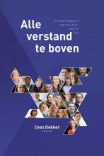 Cees Dekker , Alle verstand te boven