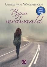 Gerda van Wageningen , Bijna verdwaald