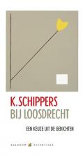 K. Schippers , Bij Loosdrecht