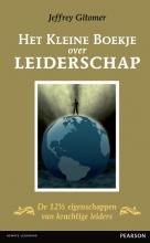 Jeffrey  Gitomer Het kleine boekje over leiderschap