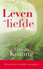 Thomas  Keating Leven uit liefde