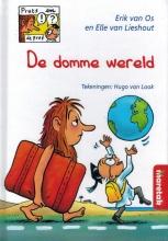 Elle van Lieshout Erik van Os, Pruts en de prof De domme wereld