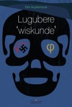 Dirk Huylebrouck , Lugubere 'wiskunde'