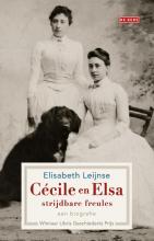 Elisabeth  Leijnse Cécile en Elsa, strijdbare freules